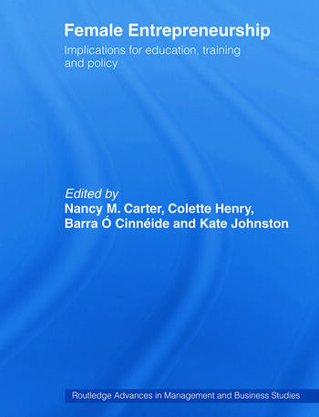 Female Entrepreneurship Implications for Education, Training and Policy book cover