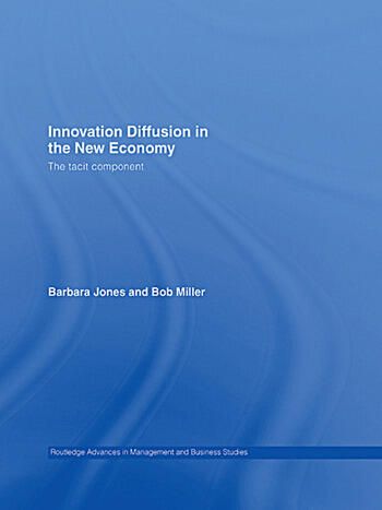Innovation Diffusion in the New Economy The Tacit Component book cover