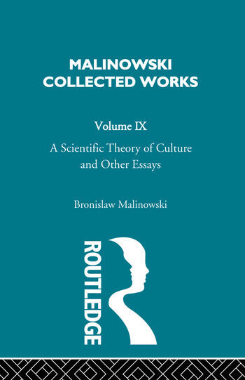 A Scientific Theory of Culture and Other Essays [1944] book cover
