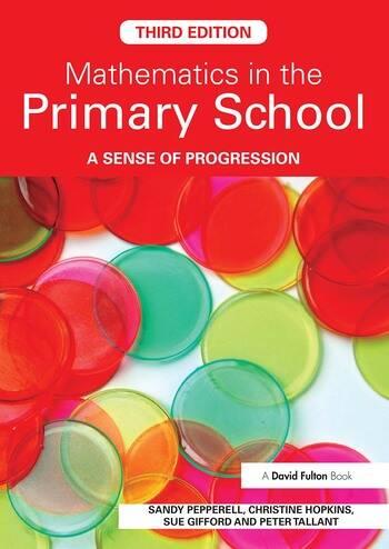 Mathematics in the Primary School A Sense of Progression book cover