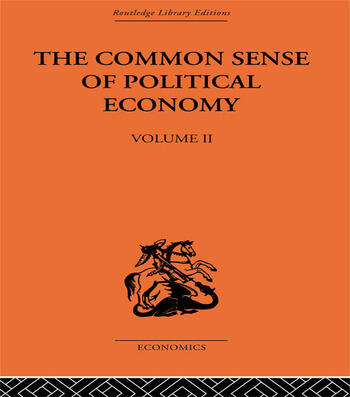 The Commonsense of Political Economy Volume Two book cover