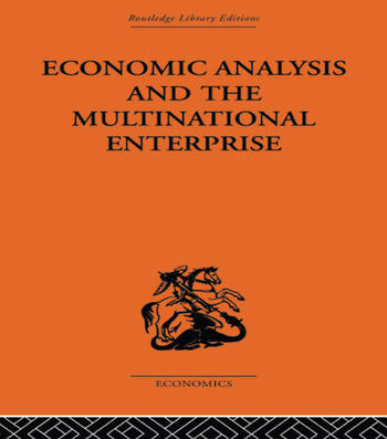 Economic Analysis and Multinational Enterprise book cover