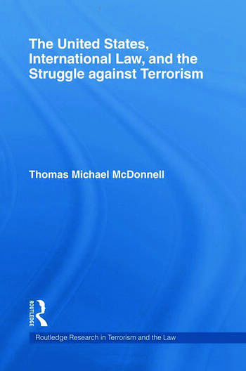 The United States, International Law, and the Struggle against Terrorism book cover