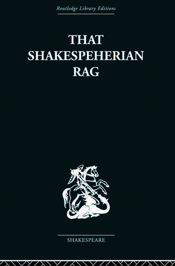 That Shakespeherian Rag Essays on a critical process book cover