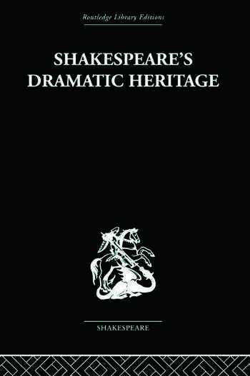 Shakespeare's Dramatic Heritage Collected Studies in Mediaeval, Tudor and Shakespearean Drama book cover