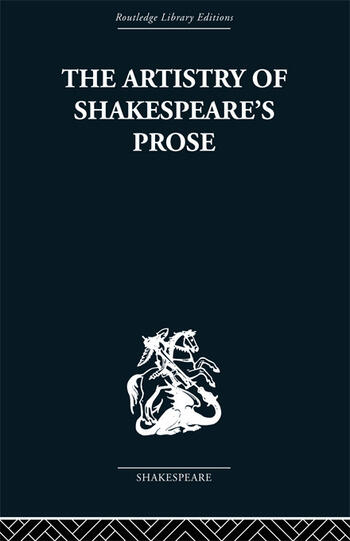 The Artistry of Shakespeare's Prose book cover
