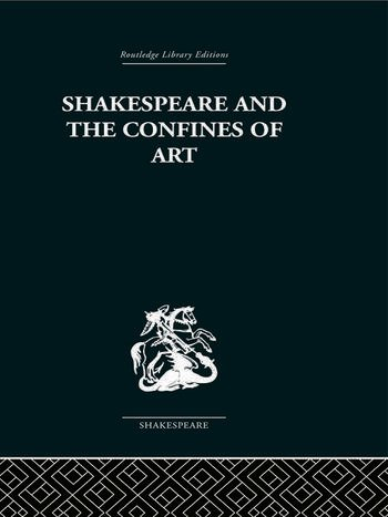 Shakespeare and the Confines of Art book cover