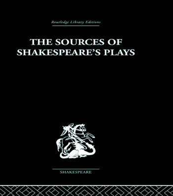 The Sources of Shakespeare's Plays book cover
