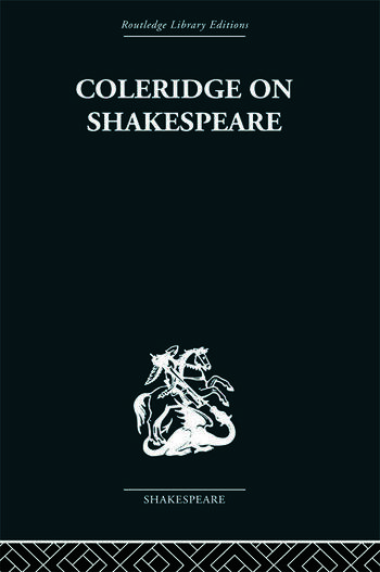 Coleridge on Shakespeare The text of the lectures of 1811-12 book cover