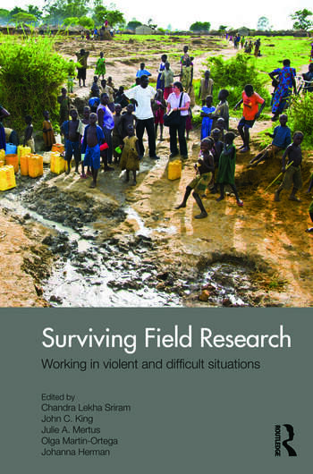 Surviving Field Research Working in Violent and Difficult Situations book cover