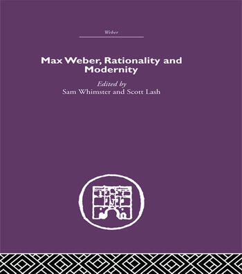 Max Weber, Rationality and Modernity book cover