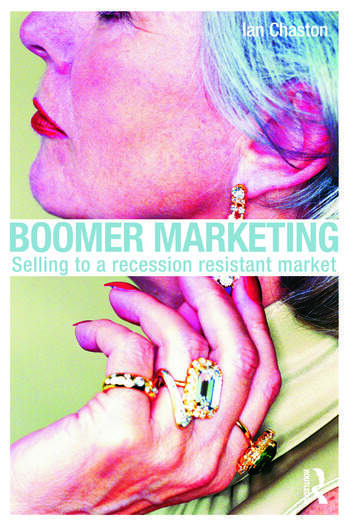 Boomer Marketing Selling to a Recession Resistant Market book cover