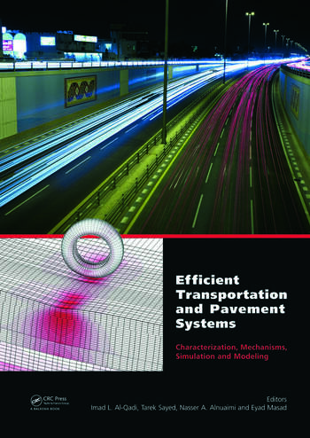 Efficient Transportation and Pavement Systems: Characterization, Mechanisms, Simulation, and Modeling book cover