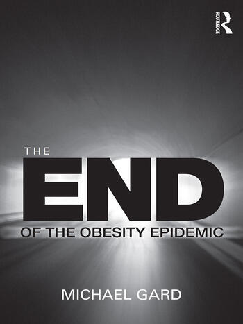 The End of the Obesity Epidemic book cover