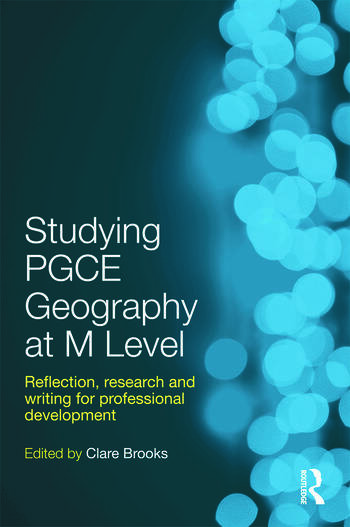 Studying PGCE Geography at M Level Reflection, Research and Writing for Professional Development book cover