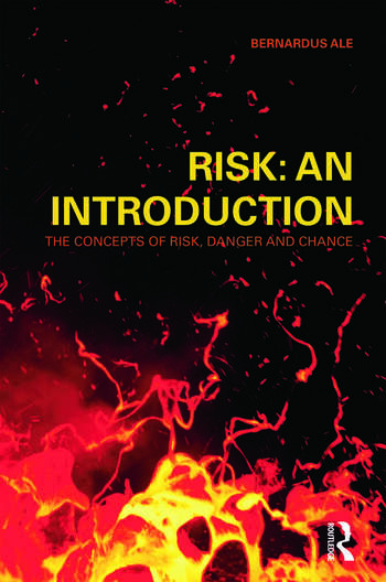 Risk: An Introduction The Concepts of Risk, Danger and Chance book cover