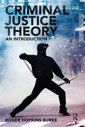 Criminal Justice Theory An Introduction book cover