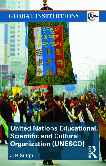 United Nations Educational, Scientific, and Cultural Organization (UNESCO) Creating Norms for a Complex World book cover