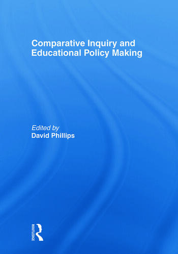 Comparative Inquiry and Educational Policy Making book cover