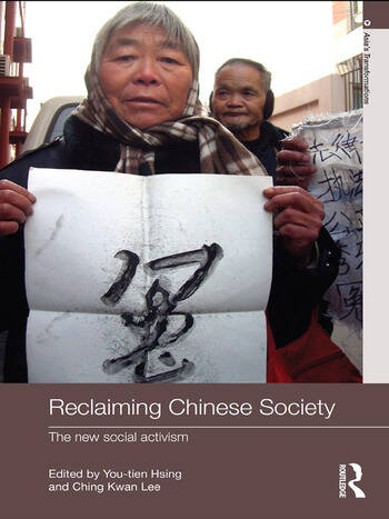 Reclaiming Chinese Society The New Social Activism book cover