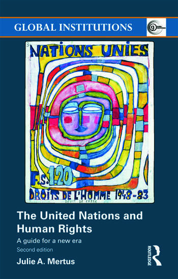 The United Nations and Human Rights A Guide for a New Era book cover