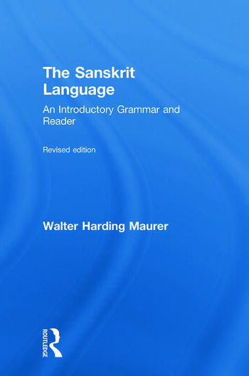 The Sanskrit Language An Introductory Grammar and Reader Revised Edition book cover