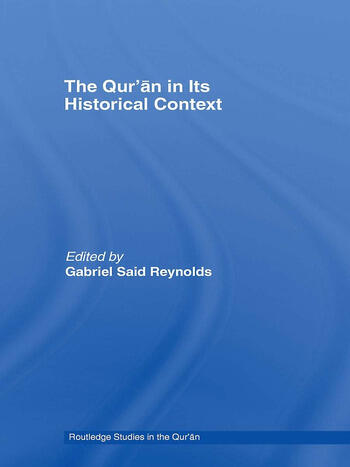 The Qur'an in its Historical Context book cover