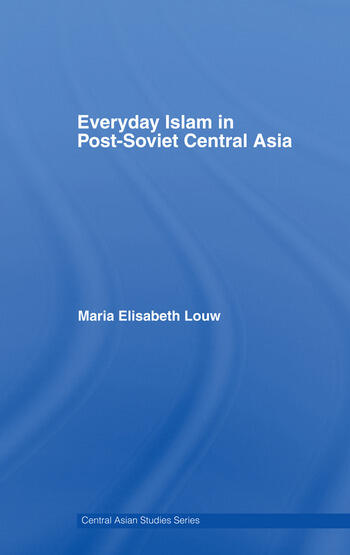 Everyday Islam in Post-Soviet Central Asia book cover