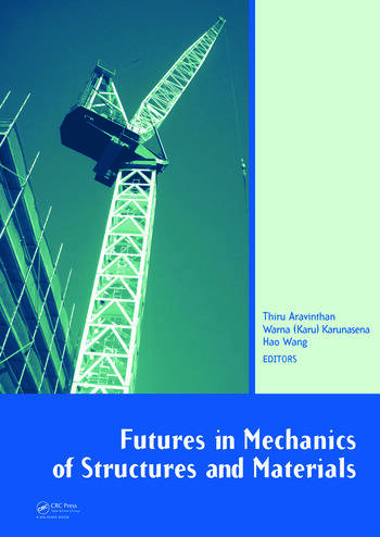 Futures in Mechanics of Structures and Materials book cover