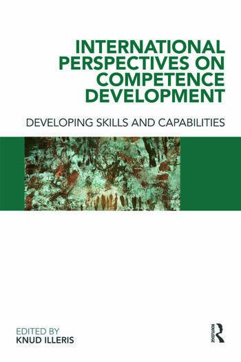 International Perspectives on Competence Development Developing Skills and Capabilities book cover