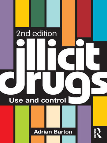 Illicit Drugs Use and control book cover