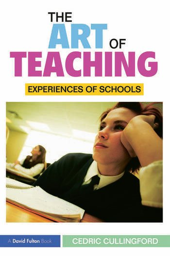The Art of Teaching Experiences of Schools book cover