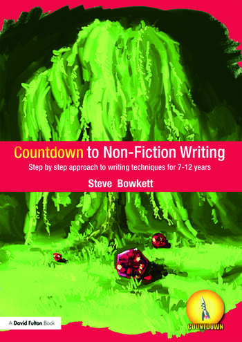 Countdown to Non-Fiction Writing Step by Step Approach to Writing Techniques for 7-12 Years book cover