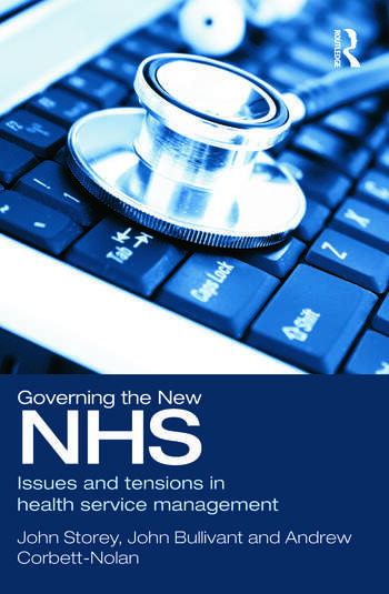 Governing the New NHS Issues and Tensions in Health Service Management book cover