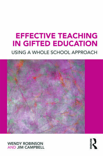 Effective Teaching in Gifted Education Using a Whole School Approach book cover