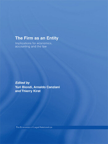 The Firm as an Entity Implications for Economics, Accounting and the Law book cover