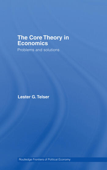 The Core Theory in Economics Problems and Solutions book cover
