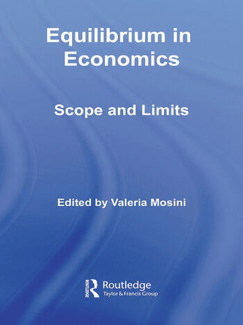 Equilibrium in Economics Scope and Limits book cover
