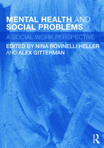 Mental Health and Social Problems A Social Work Perspective book cover