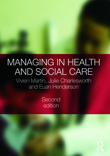 Managing in Health and Social Care book cover