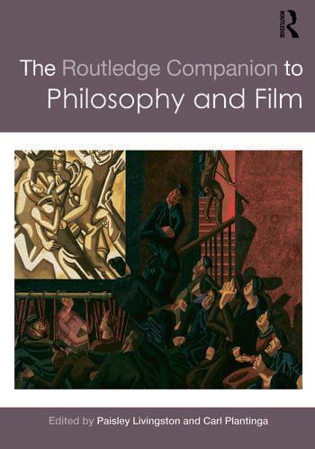 The Routledge Companion to Philosophy and Film book cover