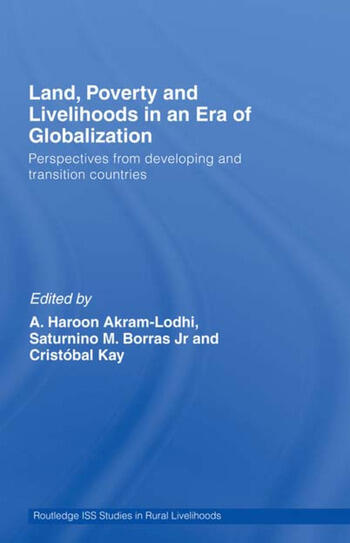 Land, Poverty and Livelihoods in an Era of Globalization Perspectives from Developing and Transition Countries book cover