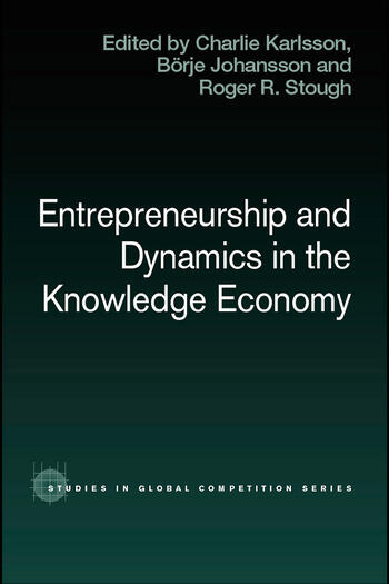 Entrepreneurship and Dynamics in the Knowledge Economy book cover