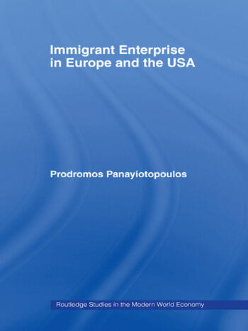Immigrant Enterprise in Europe and the USA book cover