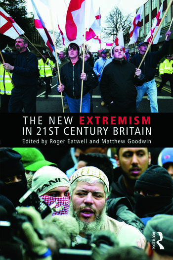 The New Extremism in 21st Century Britain book cover