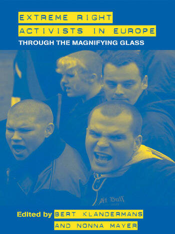 Extreme Right Activists in Europe Through the magnifying glass book cover