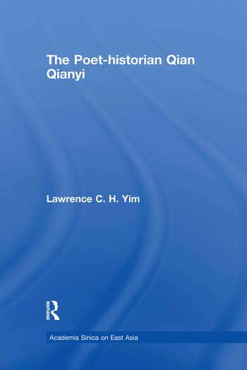 The Poet-historian Qian Qianyi book cover