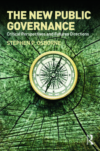 The New Public Governance? Emerging Perspectives on the Theory and Practice of Public Governance book cover