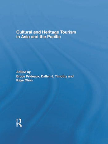 Cultural and Heritage Tourism in Asia and the Pacific book cover