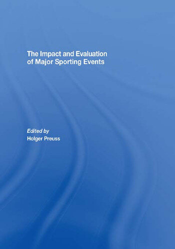 The Impact and Evaluation of Major Sporting Events book cover